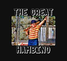the great hambino - the sandlot Unisex T-Shirt