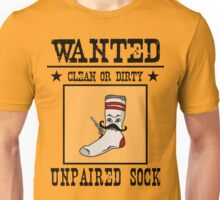 Wanted: Unpaired Sock Unisex T-Shirt