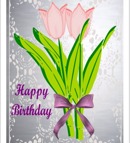 Birthday Tulips Sticker