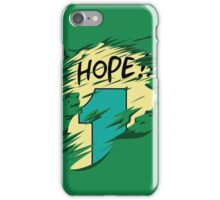 Hope!! iPhone Case/Skin