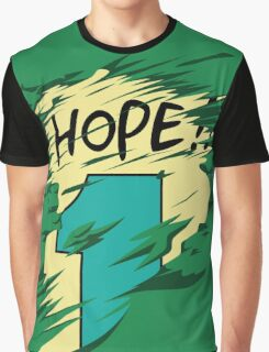 Hope!! Graphic T-Shirt