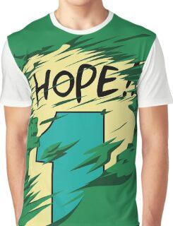 Hope!! Graphic T-Shirt