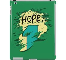 Hope!! iPad Case/Skin