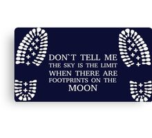 Don't Tell Me The Sky IS The Limit ... Canvas Print