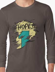 Hope!! Long Sleeve T-Shirt