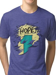 Hope!! Tri-blend T-Shirt