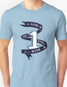 Love The One Your With (No Heart) T-Shirt