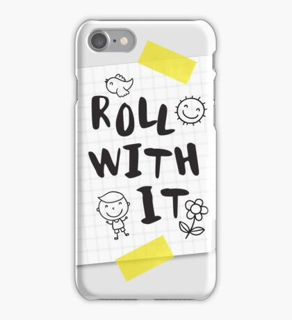 Roll with IT iPhone Case/Skin