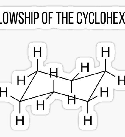 Fellowship of the Cyclohexane | Chemistry Joke Sticker