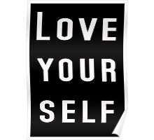 Love yourself Justin Bieber Poster