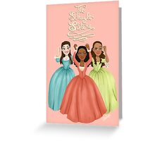 The Schuyler Sisters Greeting Card