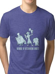 Haunted Mansion Beware of Hitchhiking Ghosts Tri-blend T-Shirt