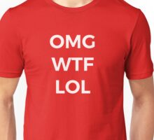 OMG WTF LOL Funny Saying Unisex T-Shirt