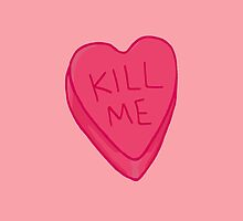 Kill Me Candy Heart by Sophie Ryan