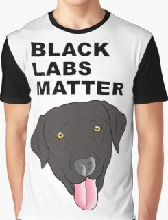 Black Labs Matter Graphic T-Shirt
