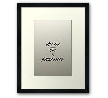 All you need is tea and fuzzy socks Framed Print