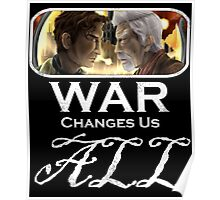 War Changes Us All (White Font) Poster
