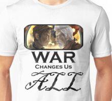 War Changes Us All (Black Font) Unisex T-Shirt