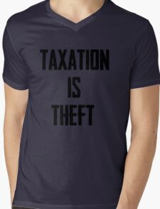 Taxation is Theft Mens V-Neck T-Shirt