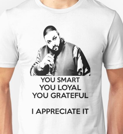DJ Khaled - You Smart Unisex T-Shirt