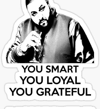 DJ Khaled - You Smart Sticker