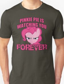 Pinkie Pie is Watching You Forever T-Shirt