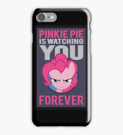 Pinkie Pie is Watching You Forever iPhone Case/Skin