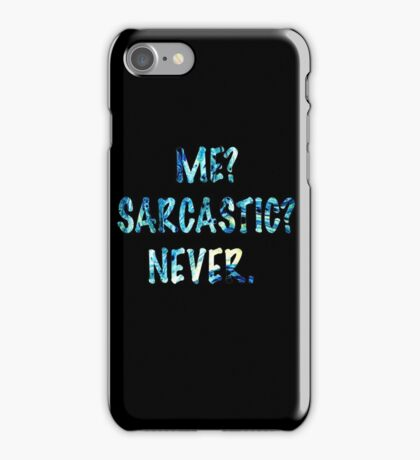 Sarcastic For Life!  iPhone Case/Skin
