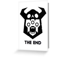 The End - Black Version Greeting Card