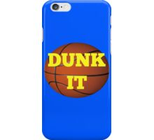 basketball (dunk it) iPhone Case/Skin