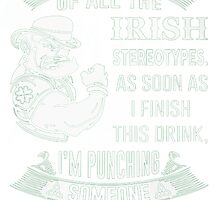 IRISH STEREOTYPES by HotTShirts