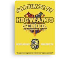 Graduate of Hogwarts School - Hufflepuff Canvas Print