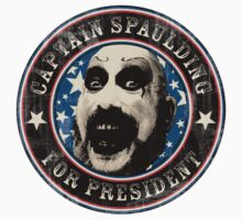 Captain Spaulding for President by Astro2002