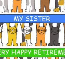 Happy Retirement to my sister. Sticker