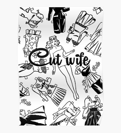 Cut wife Poster
