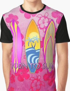 Pink Born To Surf Pink Flowers Graphic T-Shirt