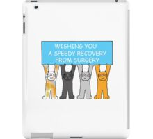 Wishing you a speedy recovery from surgery. iPad Case/Skin