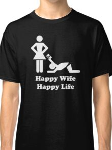 Happy Wife Happy Life Husband Holiday Wedding Classic T-Shirt