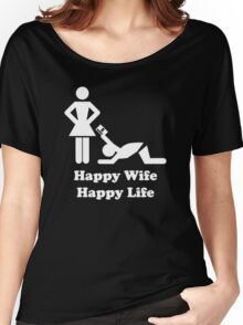 Happy Wife Happy Life Husband Holiday Wedding Women's Relaxed Fit T-Shirt