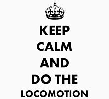 Keep Calm and Do The Locomotion Womens Fitted T-Shirt