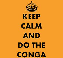 Keep Calm and Do The Conga Womens Fitted T-Shirt