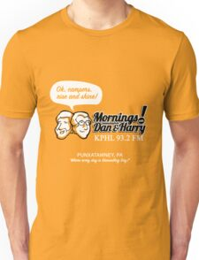 Mornings with Dan & Harry, KPHL 93.2 FM Unisex T-Shirt