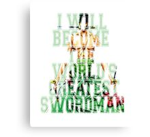 Zoro Quote One Piece  Canvas Print