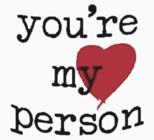 You're My person  One Piece - Long Sleeve