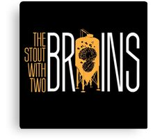 The Stout with Two Brains Canvas Print