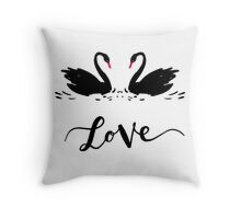 Inscription Love a couple of black swans. Romantic lettering Throw Pillow