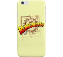 KUNGALOOSH! iPhone Case/Skin