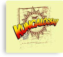 KUNGALOOSH! Canvas Print