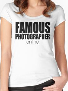 FAMOUS PHOTOGRAPHER ... online Women's Fitted Scoop T-Shirt