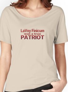 LaVoy Finicum was a true PATRIOT Women's Relaxed Fit T-Shirt
